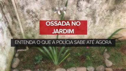 Entenda o que a polícia sabe sobre a ossada de mulher encontrada em jardim de casa
